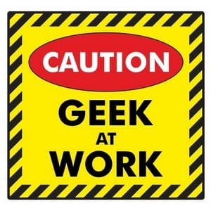 Geek at work