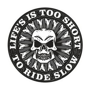 Life is too short to ride slow